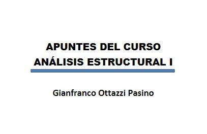 Apuntes del curso Análisis Estructural I – Gianfranco Ottazzi   LIBRO PDF
