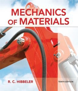 Mechanics of Materials (10th Edition) – R. C. Hibbeler | Ebook + Solution