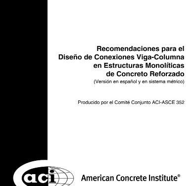 ACI 352RS-02: Diseño de Conexiones Viga – Columna de Concreto Armado