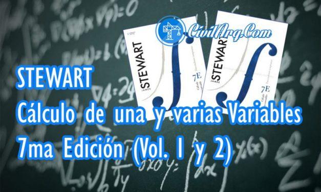 Stewart – Cálculo de Una y Varias Variables | 7ma Edición (Vol. 1 y 2) Español + Solucionario