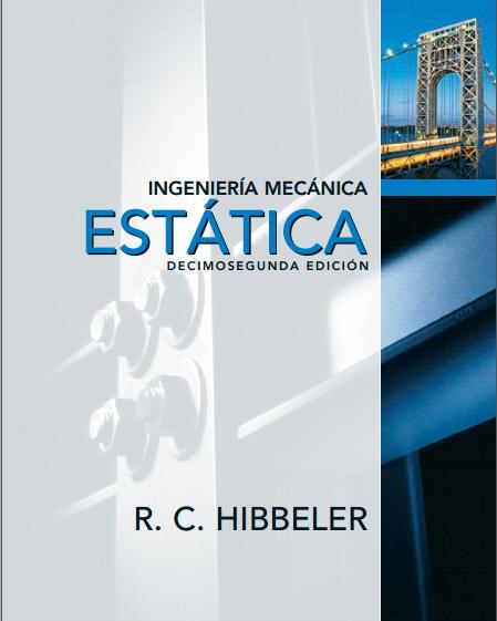 Estática (12va Edición) – Hibbeler | Libro + Solucionario