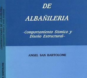 Construcciones de Albañilería – Comportamiento sísmico y diseño estructural – ÁNGEL SAN BARTOLOMÉ  LIBRO PDF