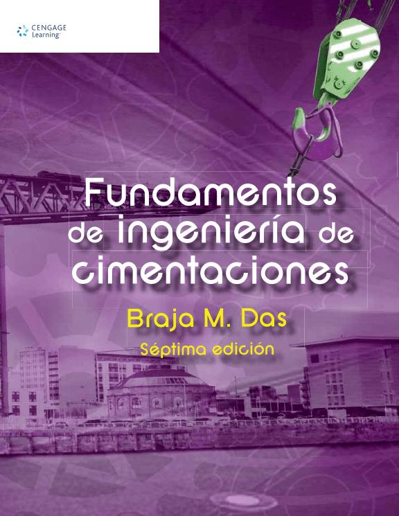 Fundamentos de Ingeniería de Cimentaciones (7ma Ed.) – Braja M. Das | Libro + Solucionario