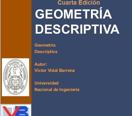 Geometría Descriptiva (4ta Edición) – Victor Vidal Barrena | Libro