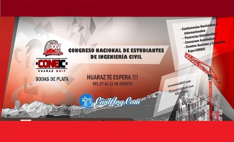 XXV Congreso Nacional de Estudiantes de Ingeniería Civil - UNASAM Huaraz del 07 al 11 de agosto del 2017