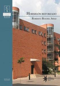 Hormigón Reforzado – Roberto Rochel Awad | Libro PDF