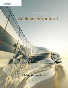Análisis Estructural (5ta Edición) – Aslam Kassimali | Libro + Solucionario