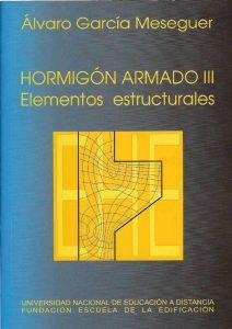 Hormigón Armado III Elementos Estructurales - Dr. Álvaro García | Libro PDF