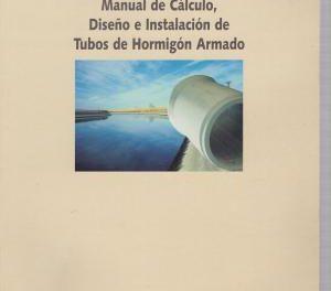 Manual de Cálculo, Diseño e Instalación de Tubos de Concreto Armado – ATHA | Libro PDF