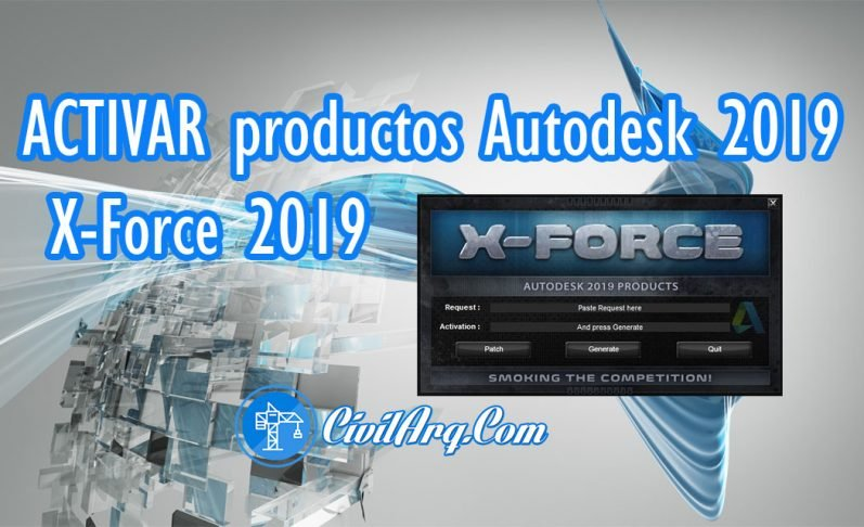 ACTIVAR productos Autodesk 2019 | X-Force 2019 (32/64 bit)
