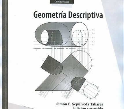 Geometría Descriptiva – Simon Emilio Sepúlveda Tabares | Libro PDF