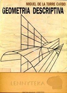 Geometría Descriptiva - Miguel de la Torre Carbó | Libro PDF