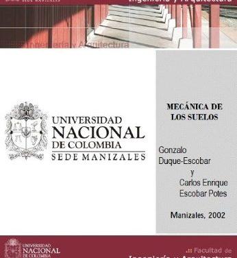 Mecánica de los Suelos – Gonzalo Duque Escobar y Carlos Enrique Escobar | Libro PDF