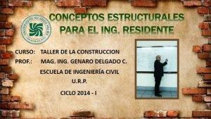 Conceptos Estructurales para el Ingeniero Residente - Genaro Delgado Contreras