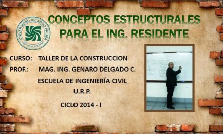 Conceptos Estructurales para el Ingeniero Residente – Genaro Delgado Contreras