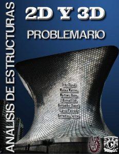 Analisis Estructural 2d y 3d - Problemario - David Ortiz Soto | Libro PDF