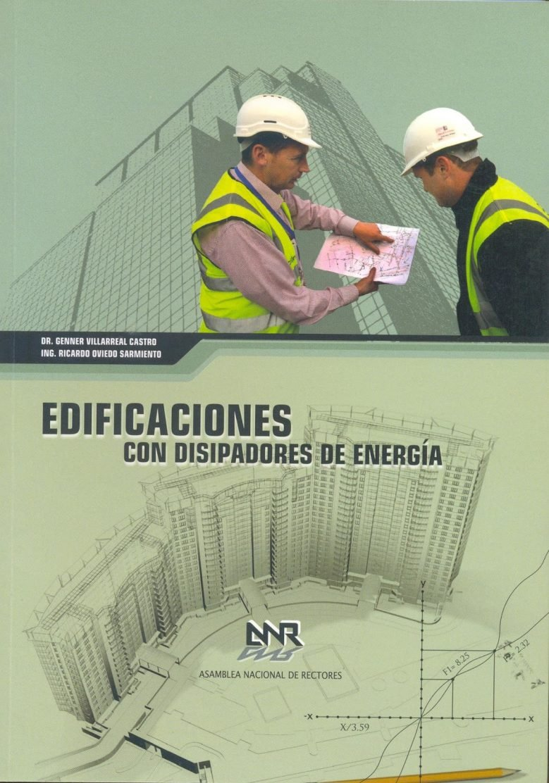 Edificaciones con Disipadores de Energía – Genner Villarreal Castro | Libro PDF