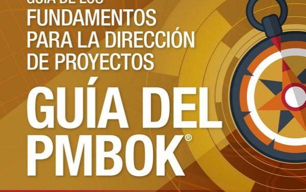 Guía de los Fundamentos para la Dirección de Proyectos – Guía del PMBOK – Sexta Edición – Español