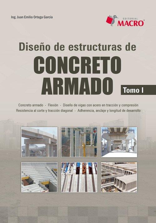 Diseño De Estructuras De CONCRETO ARMADO Tomo I – Juan Emilio Ortega Garcia   Libro PDF