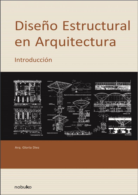 dise o estructural en arquitectura gloria diez libro