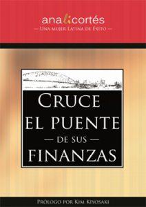 Cruce el puente de sus finanzas - Ana Cortés
