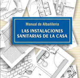 Manual de Albañilería las Instalaciones Sanitarias de la Casa – Christian Mariani