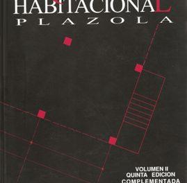 Arquitectura Habilitación Vol 2 – Alfredo Plazola Cisneros