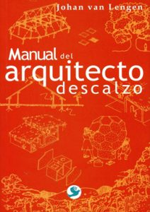 Cantos Del Arquitecto Descalzo - Johan Van Lengen