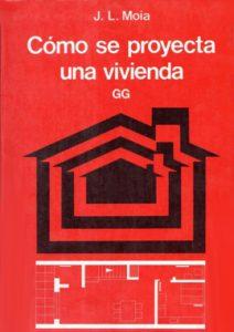 Como Se Proyecta Una Vivienda - Jose Luis Moia