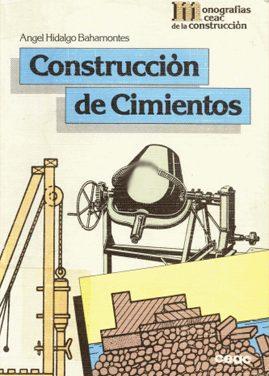 Construcción de Cimientos – Angel Hidalgo Bahamontes