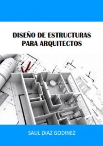 Diseño De Estructuras Para Arquitectos - Saul Diaz Godinez