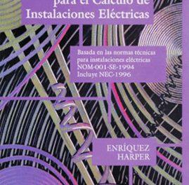 Guía Practica Para El Calculo De Instalaciones Eléctricas – Enriquez Harper