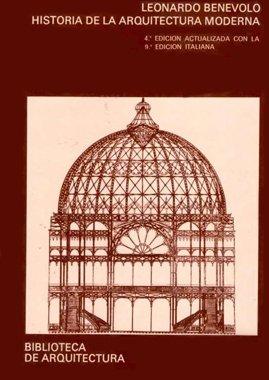 Historia De La Arquitectura Moderna Vol 2 – Leonardo Benevolo