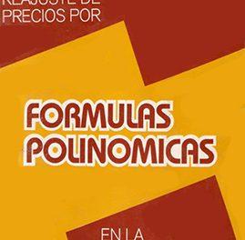 Sistema De Reajustes De Precios Por Formulas Polinomicas – Rodolfo Castillo A.