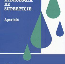 Fundamentos De Hidrología De Superficie – Francisco Javier Mijares