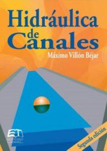 Hidráulica De Canales - Maximo Villon Bejar
