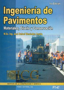 Ingeniería De Pavimentos – Materiales, Diseño Y Conservación – Jose Rafael Menendez Acurio