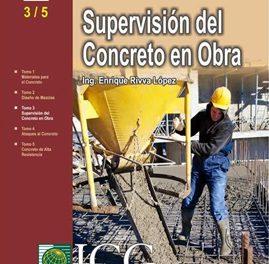 Supervisión Del Concreto En Obra – Enrique Rivva Lopez