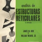 Análisis de Estructuras Reticulares – James M. Gere