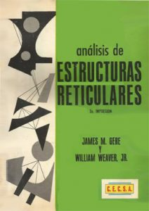 Análisis de Estructuras Reticulares - James M. Gere