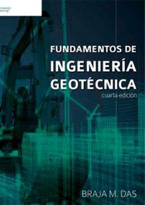 Fundamentos de Ingeniería Geotécnica