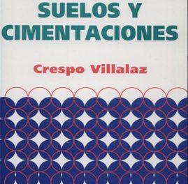 Mecánica De Suelos Y Cimentaciones – Carlos Crespo Villalaz