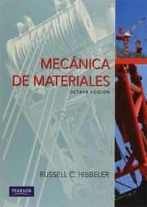 Mecánica de Materiales ( 8va Edición ) - Russell C. Hibbeler – LIBRO + SOLUCIONARIO