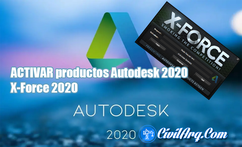 ACTIVAR productos Autodesk 2020 X-Force 2020