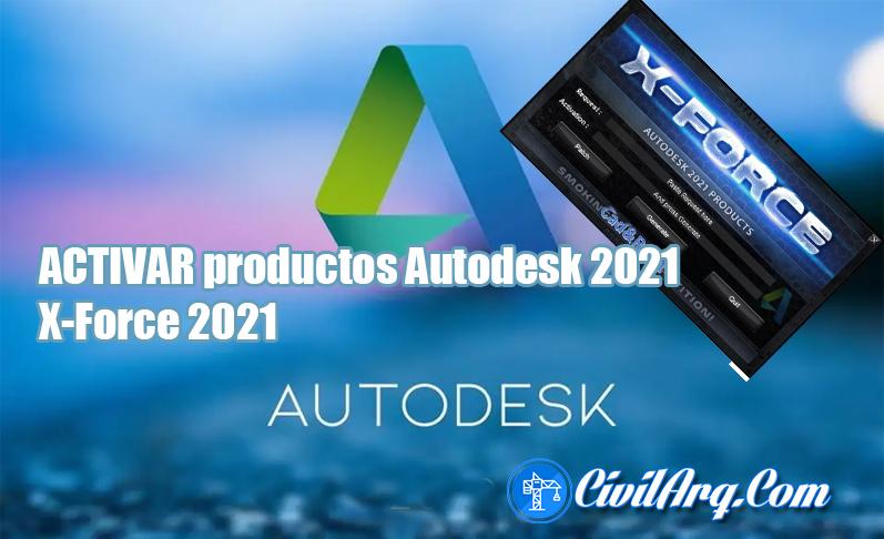 ACTIVAR productos Autodesk 2021 X-Force 2021