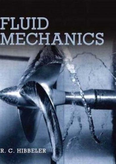 Fluid Mechanics – R. C. Hibbeler   Ebook + Solution