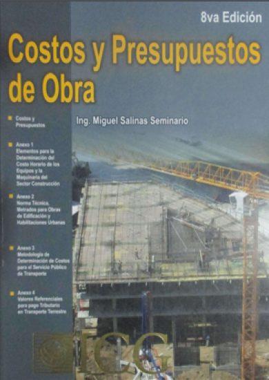 Costos y Presupuestos de Obra - Miguel Salinas Seminario