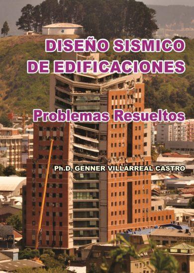 DISEÑO SÍSMICO DE EDIFICACIONES Problemas Resueltos – Genner Villarreal Castro   Libro PDF