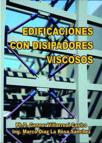 Edificaciones con Disipadores Viscosos – Genner Villarreal Castro | Libro PDF