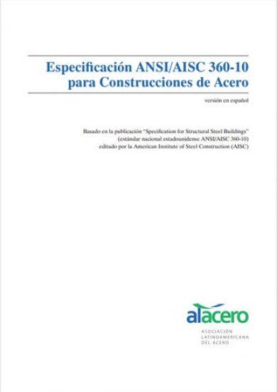 Especificación ANSIAISC 360-10 para Construcciones de Acero